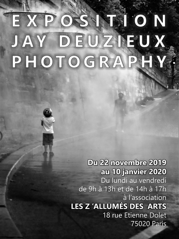 Exposition JAY DEUZIEUX PHOTOGRAPHY